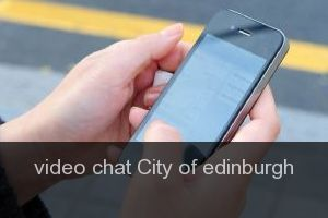 Video chat City of edinburgh